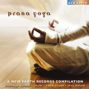 Prana Yoga - Chinmaya Dunster, Deuter, Kamal, Rasa, Terry Oldfield